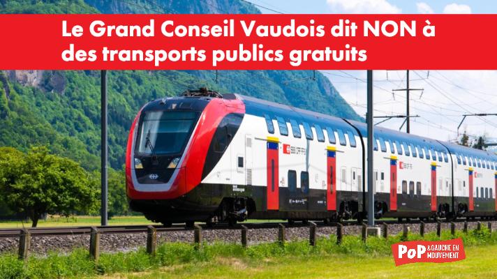 Communiqué : Transports publics gratuits : Le Grand Conseil Vaudois ne veut ni justice sociale, ni justice climatique !